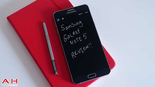 Featured Review: Samsung Galaxy Note 5 | Androidheadlines.com
