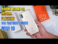 Cara Instal Ulang/Flashing Xiaomi Redmi S2 Ysl Upgrade MIUI 10 Fastboot Mode
