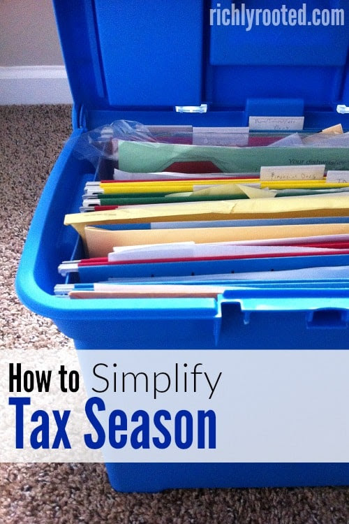 How to Simplify Tax Season: 3 Keys to Make it *Much* Easier – Richly Rooted