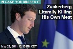 http://img2.newser.com/square-image/119541-20110526171010/mark-zuckerberg-goes-semi-vegetarian-kills-his-own-meat.jpeg