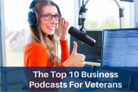 The Top 10 Business Podcasts For Veterans - Military To Millions