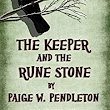The Keeper and the Rune Stone (The Black Ledge Series Book 1) - Kindle edition by Paige W. Pendleton, Thomas Block. Children Kindle eBooks @ Amazon.com.