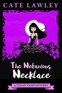 The Nefarious Necklace by Cate Lawley