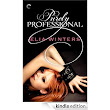 Amazon.com: Purely Professional eBook: Elia Winters: Kindle Store