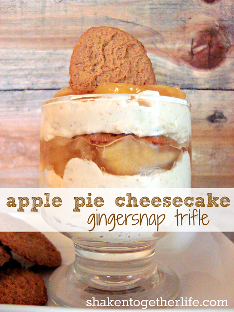 apple pie cheesecake ginger snap trifle Created by Shaken Together Life