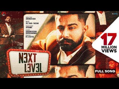 Next Level : Varinder Brar (Official Video) Latest Punjabi Songs 2020   GK Digital