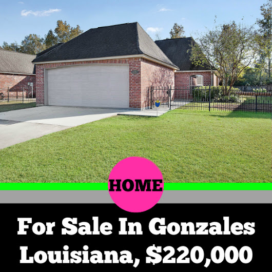 Homes For Sale In Gonzales Louisiana, Just In Time For The Holidays
