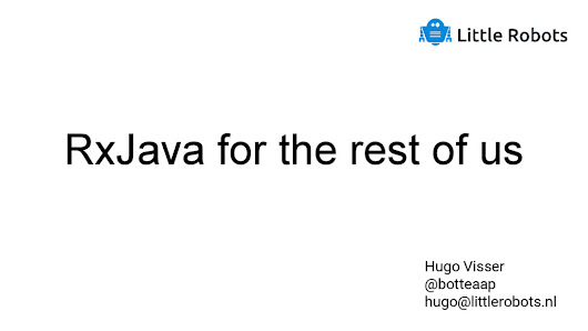 RxJava for the rest of us