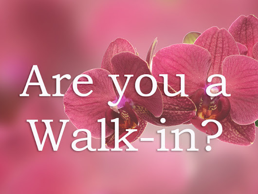 Are you a Walk-in Soul?
