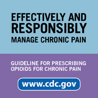 Effectivelyt and responsibly manage chronic pain. Guideline for Prescribing Opioids for Chronic Pain www.cdc.gov.