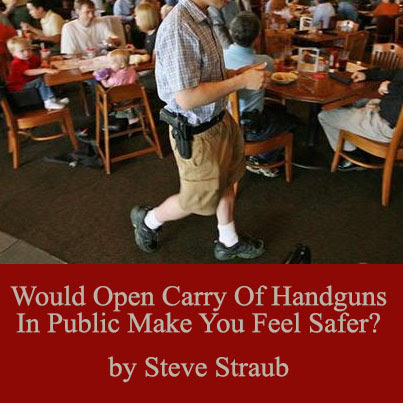Open Carry of handguns in public
