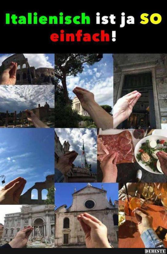 Italienisch Ist Ja So Einfach Lustige Bilder Sprüche Witze