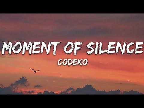 Codeko - Moment of Silence (Lyrics)