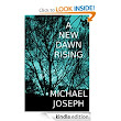 Free Kindle Books: Death in July and A New Dawn Rising by Michael Joseph (27/12 to 31/12)