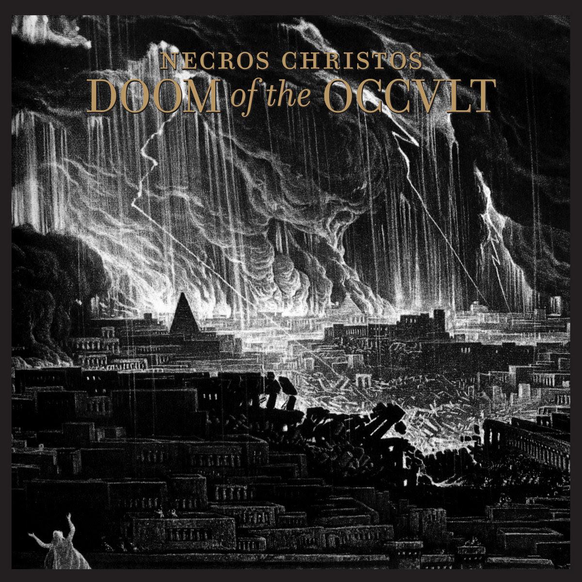 Necros Christos - Doom of the Occult (2011)
