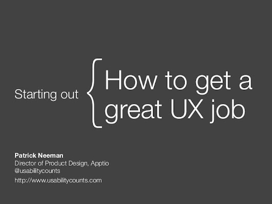 How to get a great UX job, U of Washington Presentation