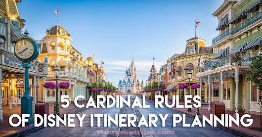 5 Cardinal Rules of Disney Itinerary Planning - Mouseketrips