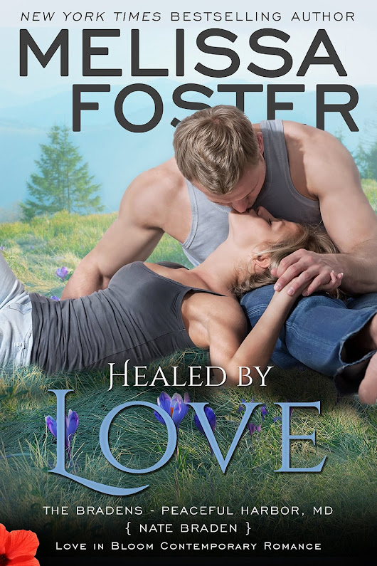 (Review) Healed by Love – 'The Bradens' Book 13 by Melissa Foster