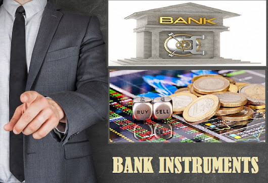 Bank Instruments and Its Various Advantages