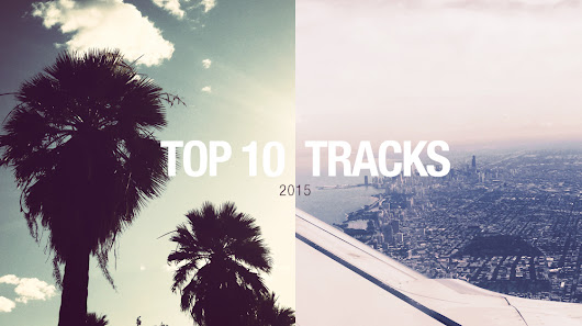 Top 10 Tracks of 2015