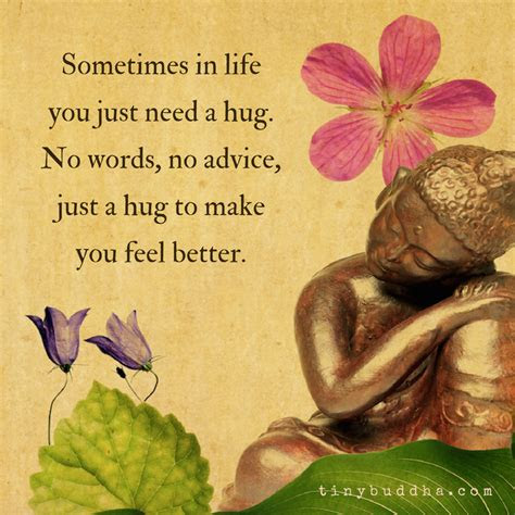 Sometimes You Just Need A Hug Quotes
