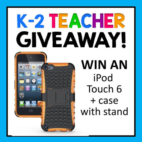 K-2 Teacher Giveaway iPod Touch 6