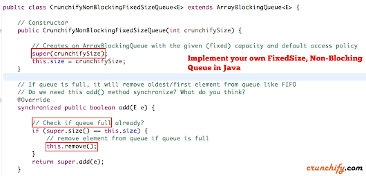 How to Create Your Own Non-Blocking, Fixed Size Queue in Java? Same as EvictingQueue • Crunchify