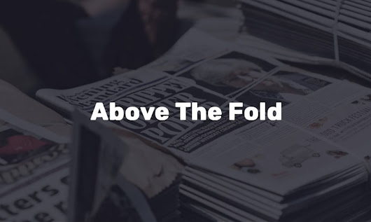 Above-the-Fold Content Design Tips [200 Milliseconds That Matter]