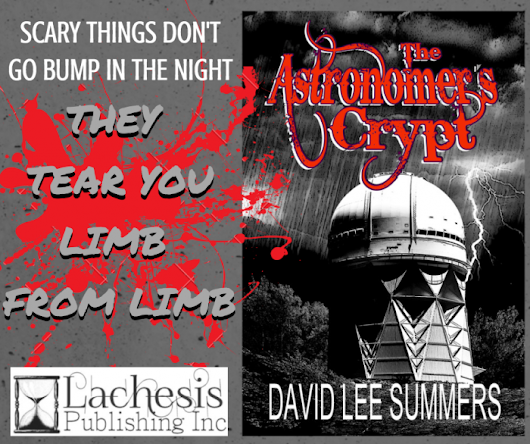 Book of the Week: THE ASTRONOMER'S CRYPT by David Lee Summers #horror #paranormal