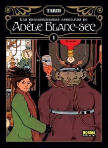 Portada de la Edición española de 'Las extraordinarias aventuras de Adèle Blanc-Sec