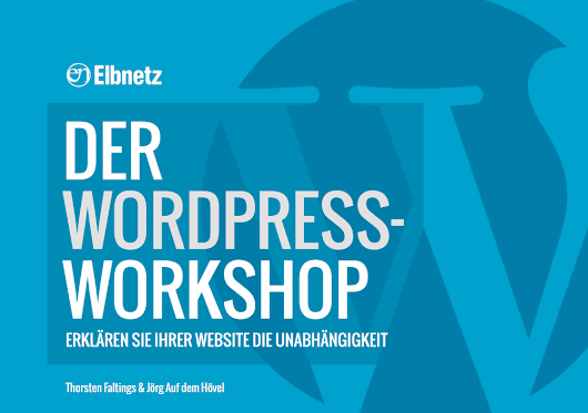 Der WordPress-Workshop E-Book