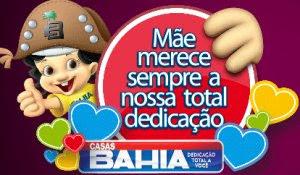 Promoção Casas Bahia - Dia das Mães