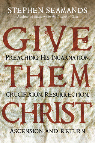 Give Them Christ