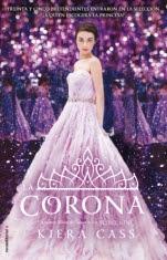 La corona (La Selección V) Kiera Cass
