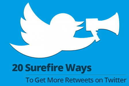 20 Surefire Ways To Get More Retweets on Twitter