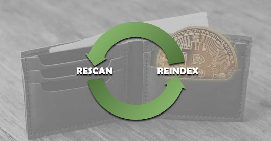 What does -rescan, -reindex command do & How to rescan / reindex wallet?