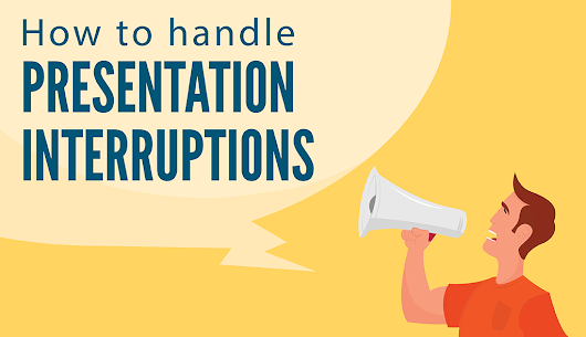 3 Ways to Gracefully Handle Presentation Interruptions