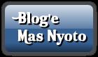 Blog'e  Mas Nyoto