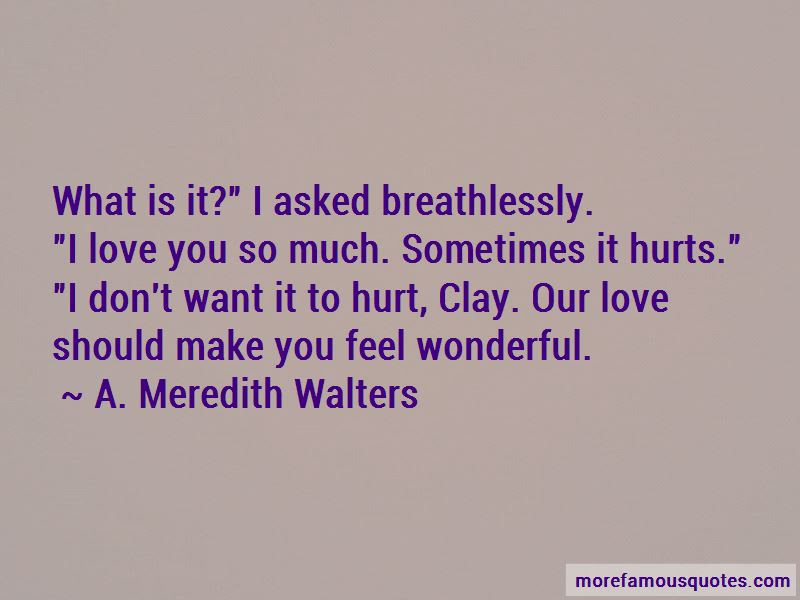 Love Hurts So Much Quotes Top 49 Quotes About Love Hurts So Much