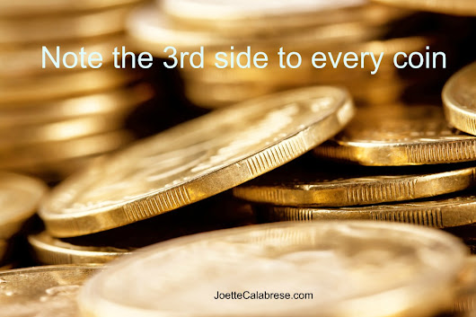 There Are Three Sides to Every Coin!  Plus, Two Medicines for Scar Tissue