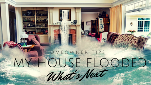 Homeowner Tips - My Home Flooded - Nuber and Nuber Group