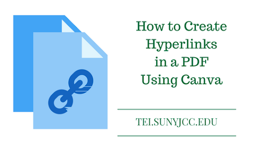 How to Create Hyperlinks in a PDF Using Canva - SUNY JCC Technology-Enhanced Instruction