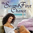 ~*~*~Review~*~*~The Second First Chance by Blakely Bennett