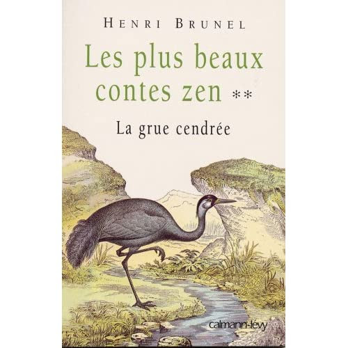 Les plus beaux contes zen Henri Brunel