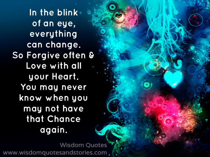 Everything Can Change In The Blink Of An Eye Wisdom Quotes Stories