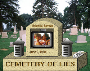http://www.barrows.com/ART/CemeteryLies.jpg