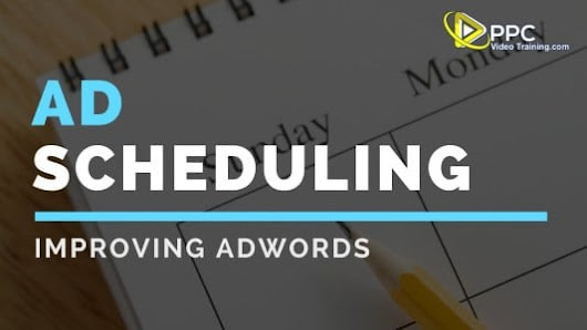 Google Adwords Ad Scheduling