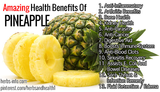Amazing Health Benefits Of Pineapple - Herbs Info