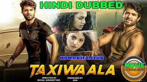 Super Taxi (Taxiwala) (2019) Hindi Dubbed Full South Movie 720p Original HD Download