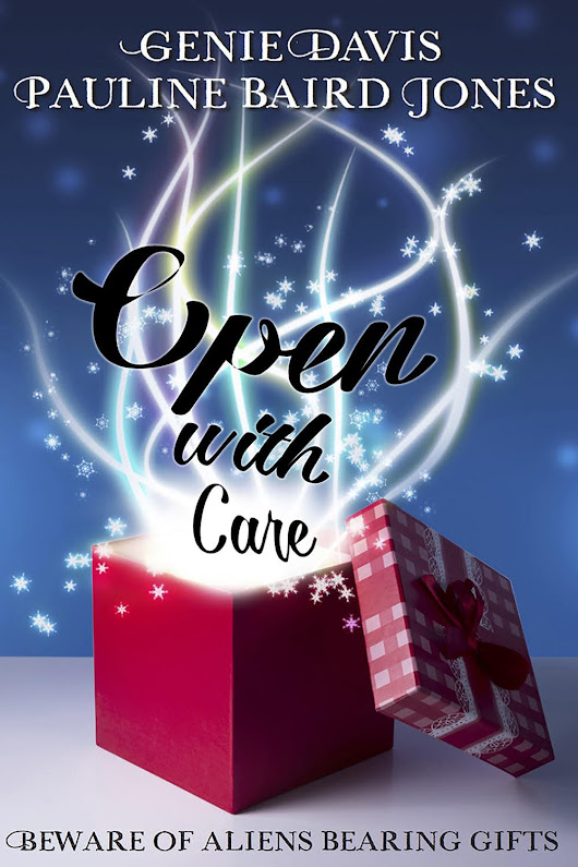 This Interstellar Christmas Will Be One For the Ages… Open With Care by @paulinebjones #ChristmasInJulyFete #ChristmasInJuly #Scifi #Romance | Book Promotion | N. N. Light's Book Heaven